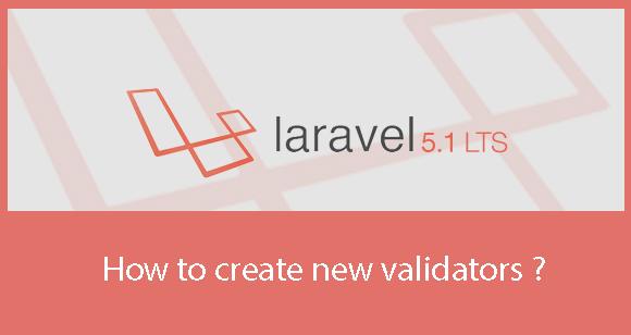 How to add new Validators to Laravel 5.1